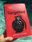 Targeted by Brittany Kaiser