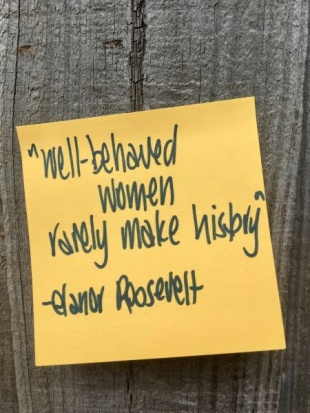 Elanor Roosevelt IWD2021 quote by Leigh Chantelle