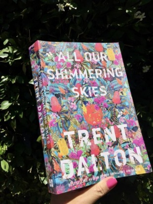 All Our Shimmering Stars by Trent Dalton