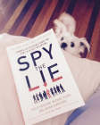 Spy the Lie Former CIA Agents Teach You How to Detect Deception