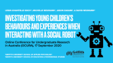 Leigh Chantelles OCURA2020 Presentation on Preschoolers and their Engagement with Social Robots