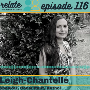 Leigh Chantelle on Relate with Patrick McAndrew podcast
