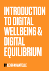 Digital Wellness Digital Equilibrium by Leigh Chantelle vertical