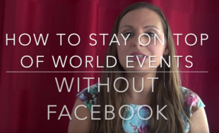 How to Stay on top of World Events without Facebook