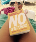No is not Enough Defeating the New Shock Politics by Naomi Klein