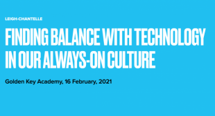 Finding Balance with Technology in our Always On Culture